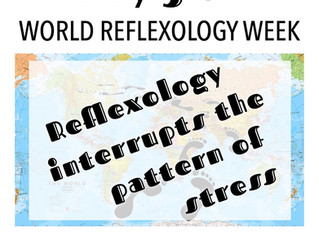 DAY 5 of WORLD REFLEXOLOGY WEEK