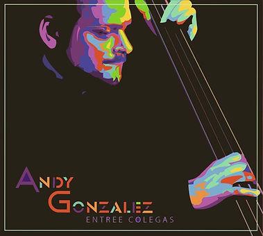 Andy-Gonzalez-Entre-Colegas-Cover-1-e145
