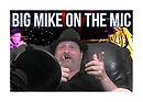 Big-Mike-on-The-Mic_HD 2.jpg