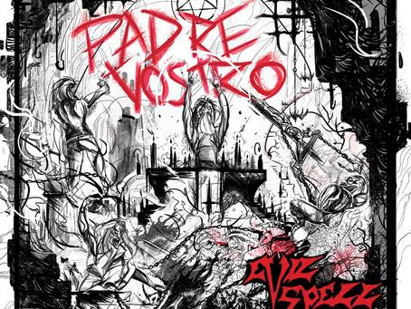 "22 OCTOBER: EVIL SPELL  ""Padre Vostro""  CD Release"