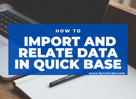 Importing and Relating data in Quick Base
