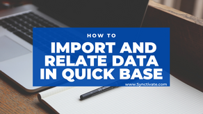 Importing and Relating Data in Quickbase