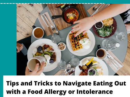 Tips and Tricks to Navigate Eating Out with a Food Allergy or Intolerance