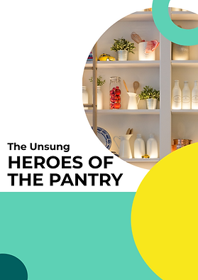 Cover page - Unsung Heroes of the Pantry