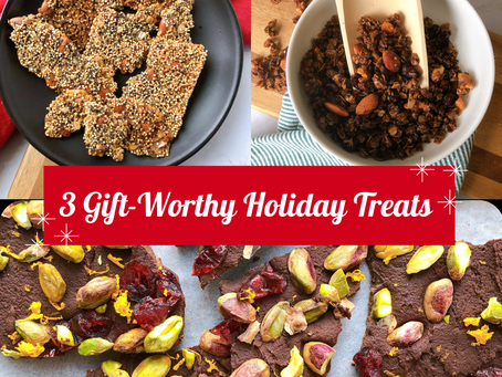 Three Gift-Worthy Holiday Treats to Share with Your Loved Ones