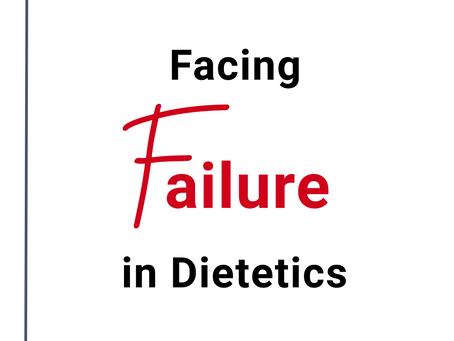 Facing Failure in Dietetics