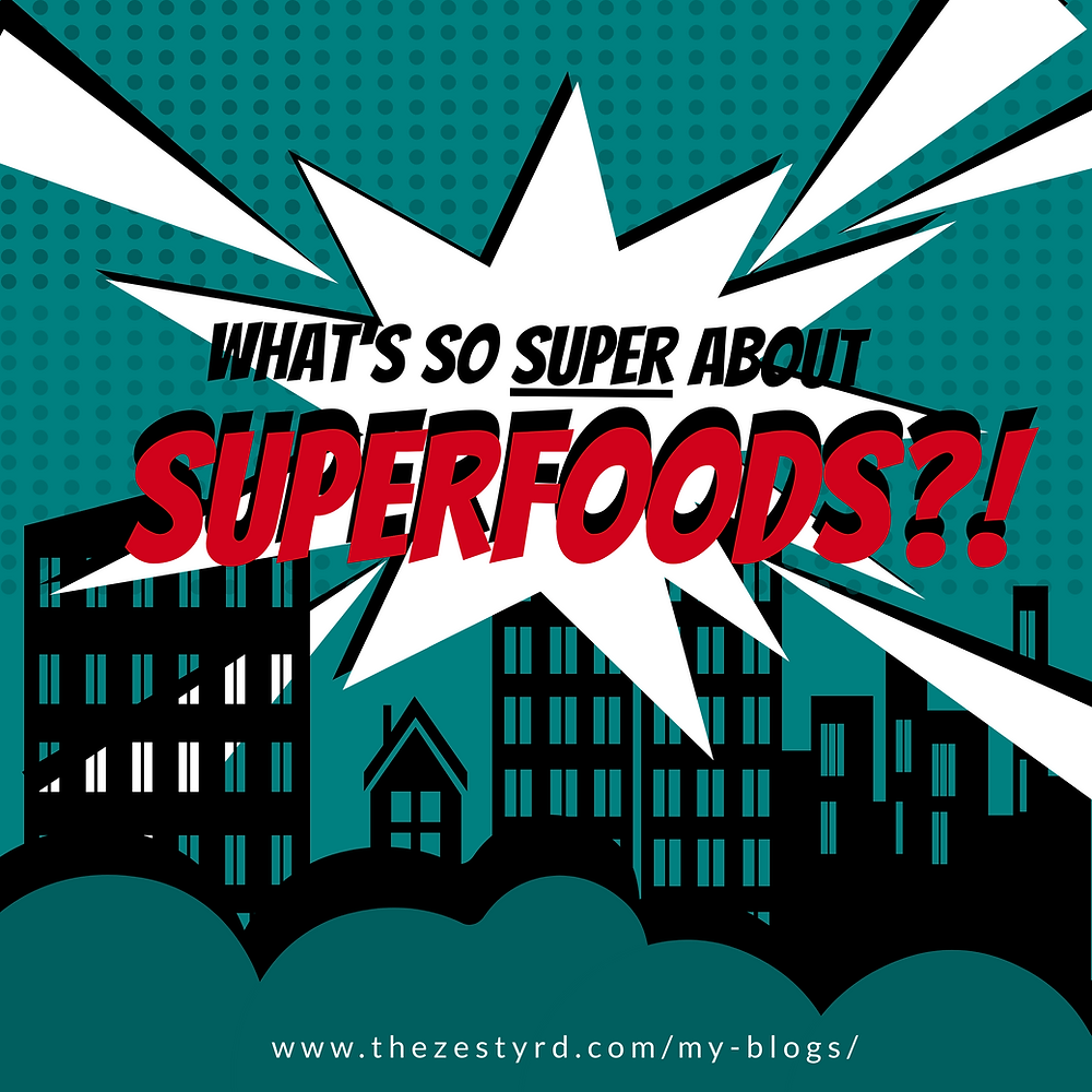 "A city backdrop is superimposed by a white comic bubble that states: ""What's so super about superfoods?!"""