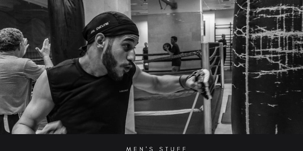 MEN's STUFF - Boxing 11 APRIL 2021
