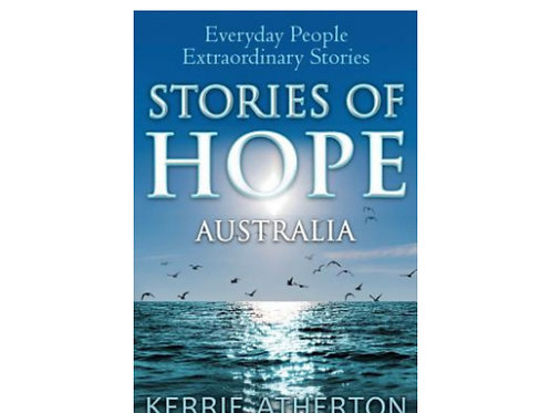 Stories of Hope - Everyday People Extraordinary Stories