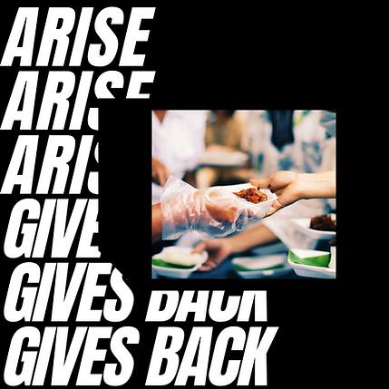 ARISE ARISE ARISE GIVES BACK GIVES BACK