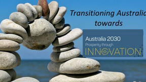 The Pre-Covid (2018) thoughts on Australia's Transition Challenge to 2030