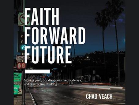 Faith Forward Future | Chad Veach
