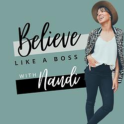 Believe Like a Boss Podcast