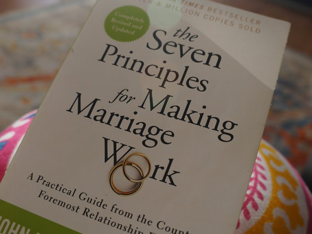 The Seven Principles for Making Marriage Work | Pre Pre-Marital counseling