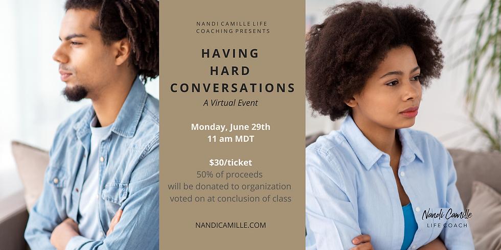 Virtual Event: Having Hard Conversations