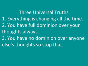 Two Universal Truths