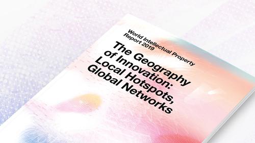 2019年《世界知识产权报告》:创新活动合作日趋紧密,国际化程度日益提高