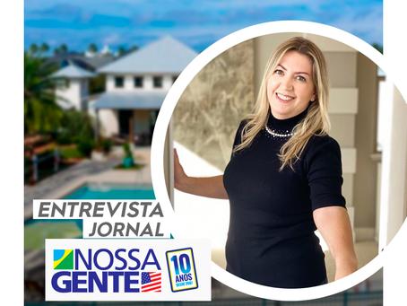 """""""O momento de comprar """"Vacation Homes"""" é agora !"""" - entrevista Jornal NOSSA GENTE"""