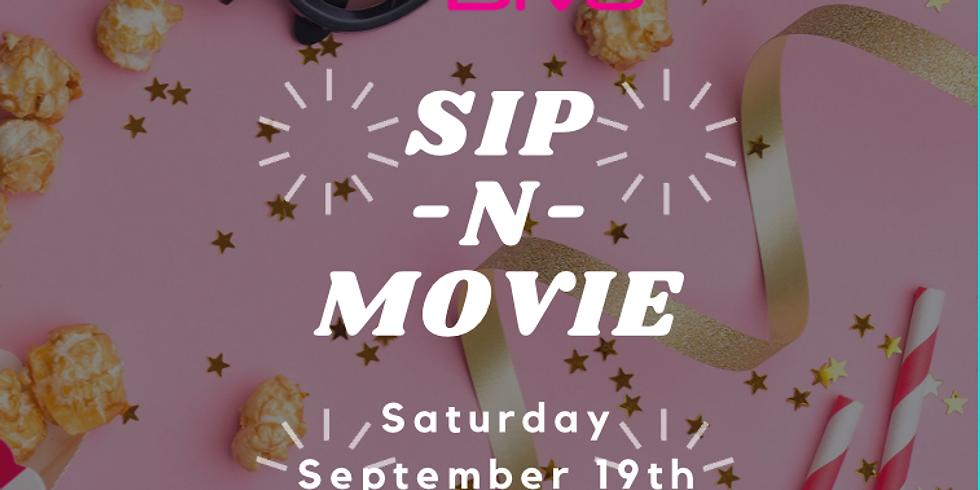 Sip -N- Movie!