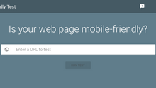 Google ranks Mobile-Friendly sites high