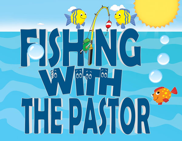 Fishing With The Pastor - Website.jpg