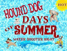 SLIDE - Hound Dog Days - Super Soaker --