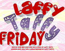 Laffy Taffy Friday.jpg