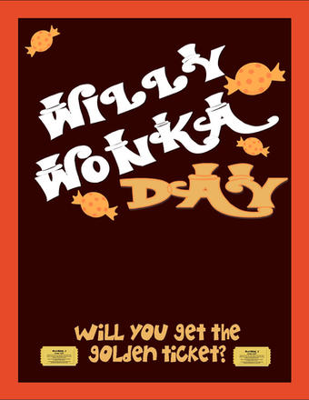 Willy Wonka Day - October 1st - Flyer- N