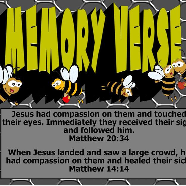 Memory Verse- Matthew 20-34 and Matthew