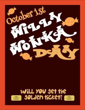 Willy Wonka Day - October 1st - Flyer- A