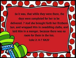 Day 4 - Scripture Luke 2 6-7.jpg