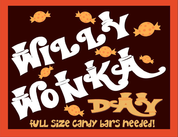 Willy Wonka Day - Candy Bars Needed.jpg