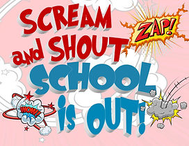 Flyer - Scream and Shout - School is Out