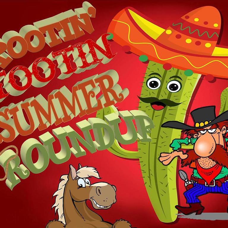 Rootin Tootin Summer Roundup