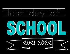 Last Day of School - No CR - My Design.jpg