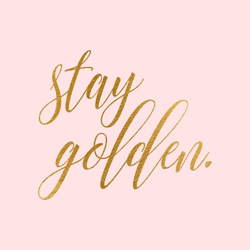 ✨Stay GOLDEN✨