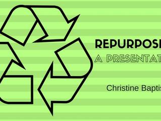 Repurposing a Presentation