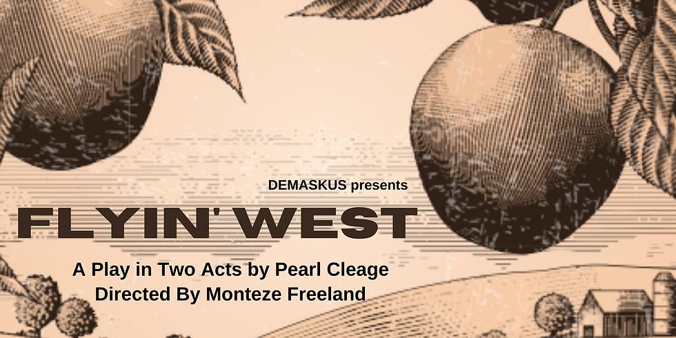 Flyin' West by Pearl Cleage: A Virtual Presentation