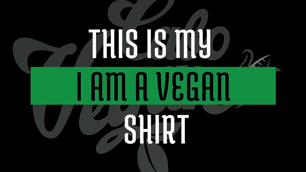 """""""I am a vegan shirt"""""""
