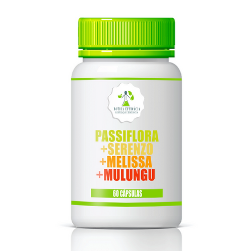 Passiflora + Serenzo +  Melissa + Mulungu