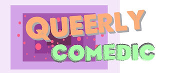 Queerly Comedic
