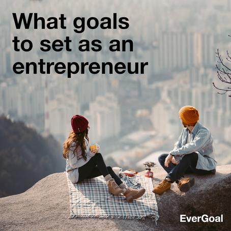 What goals to set as an entrepreneur?
