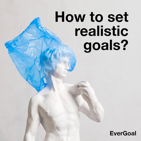 How To Set Realistic Goals?