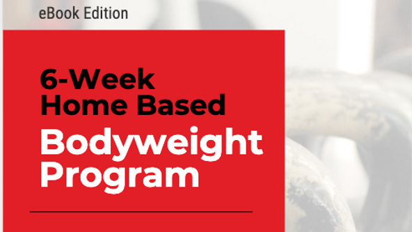 6 Week Bodyweight Program