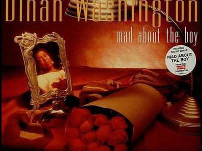Mad about the boy (Dinah Washington)