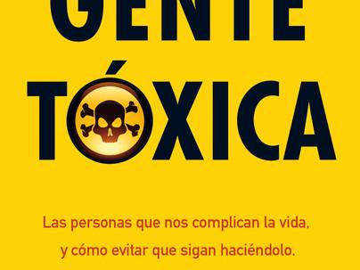 Gente tóxica (Bernardo Stamateas)