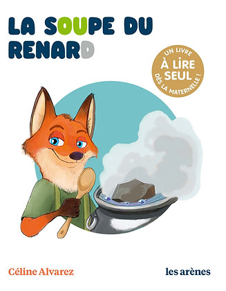 Les lectures naturelles - La soupe du renard