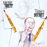 My Man / Tribute to Sidney Bechet by Archie Shepp Quintet