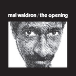 The Opening by Mal Waldron