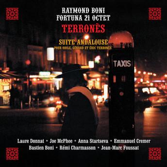 Terronès - Suite andalouse pour Odile, Gérard & Eric Terronès by Raymond Boni Fortuna 21 octet